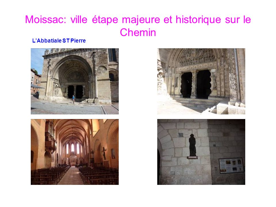 Moissac: ville étape majeure et historique sur le Chemin