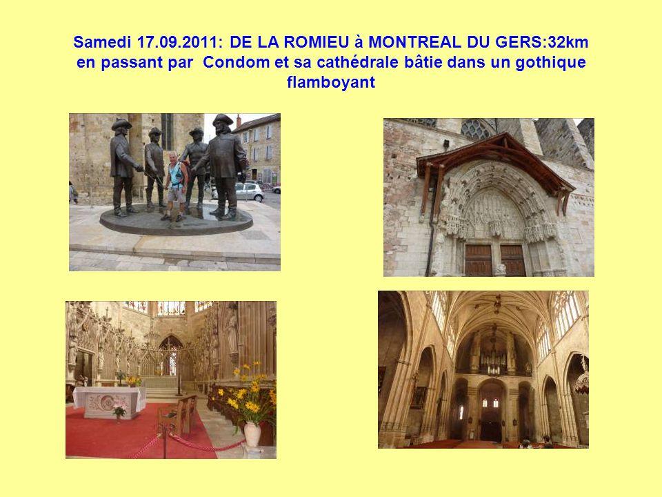 Samedi 17.09.2011: DE LA ROMIEU à MONTREAL DU GERS:32km en passant par Condom et sa cathédrale bâtie dans un gothique flamboyant