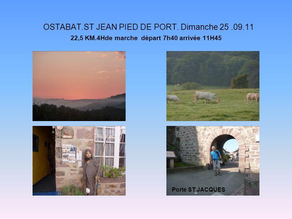 OSTABAT. ST JEAN PIED DE PORT. Dimanche 25. 09. 11 22,5 KM