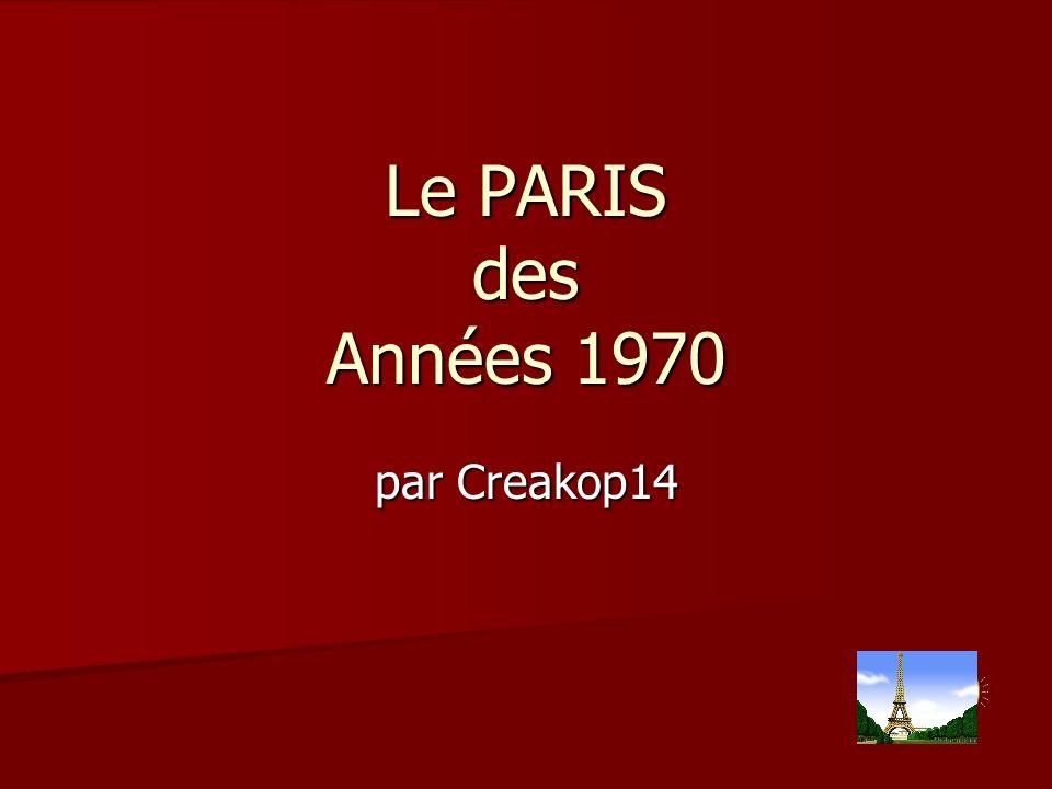 Le PARIS des Années 1970 par Creakop14