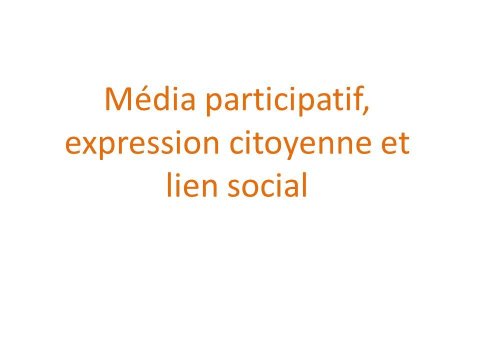 Média participatif, expression citoyenne et lien social