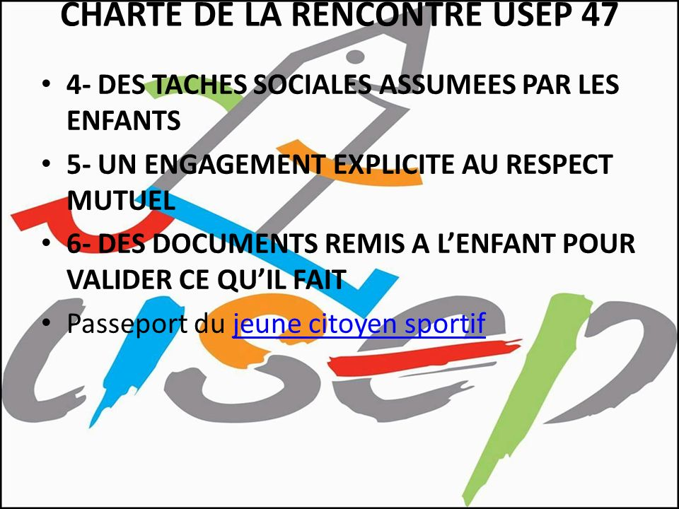 CHARTE DE LA RENCONTRE USEP 47