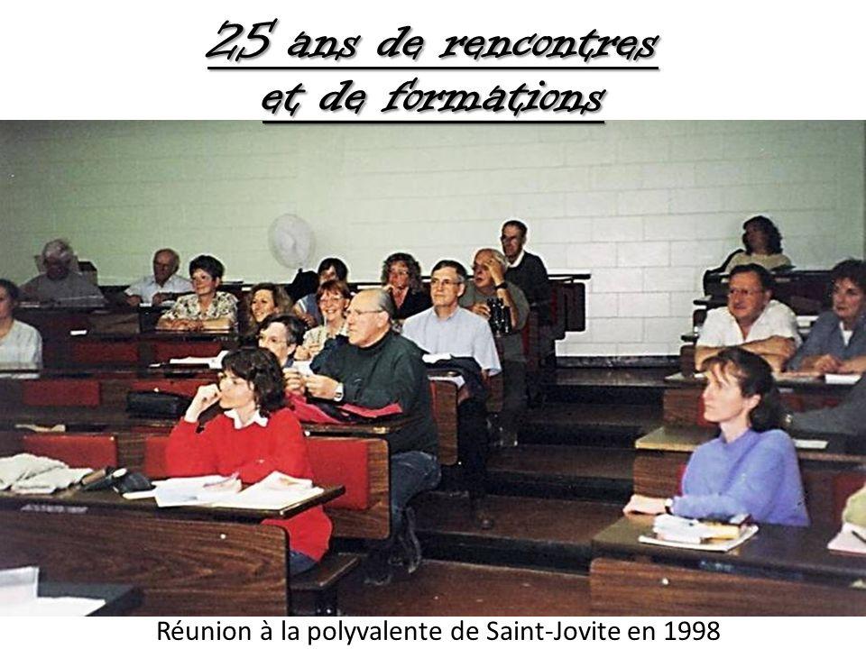 25 ans de rencontres et de formations