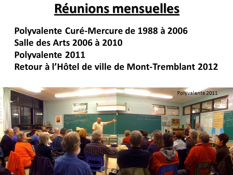 Réunions mensuelles Polyvalente Curé-Mercure de 1988 à 2006