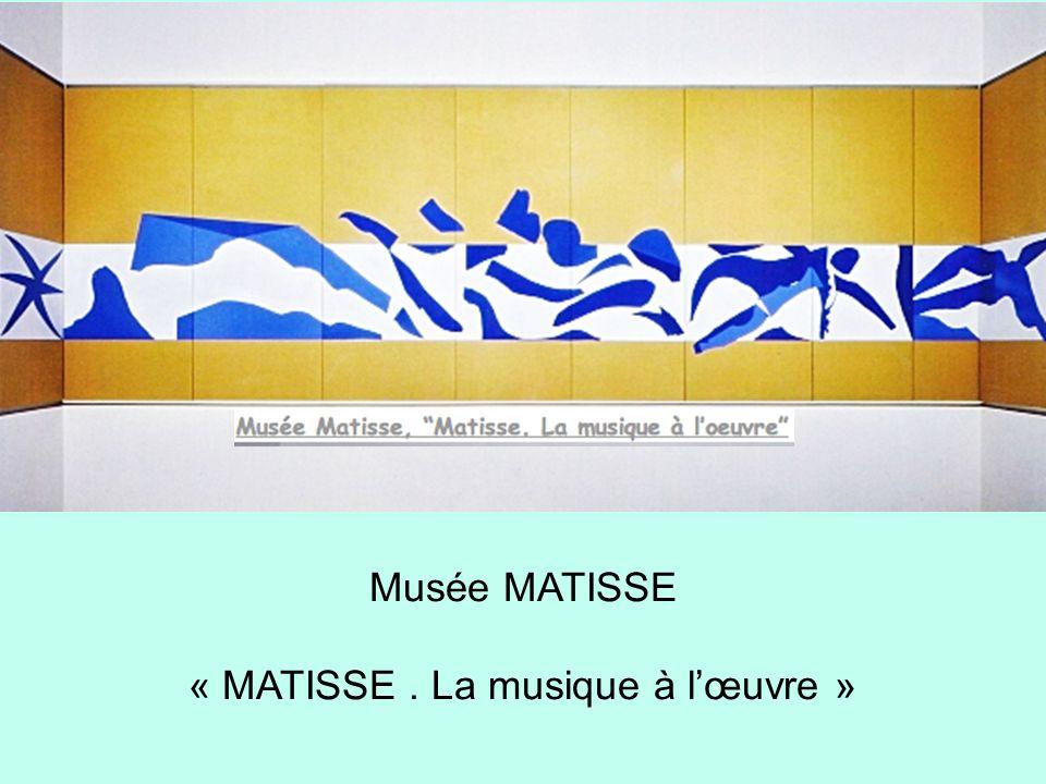 « MATISSE . La musique à l'œuvre »