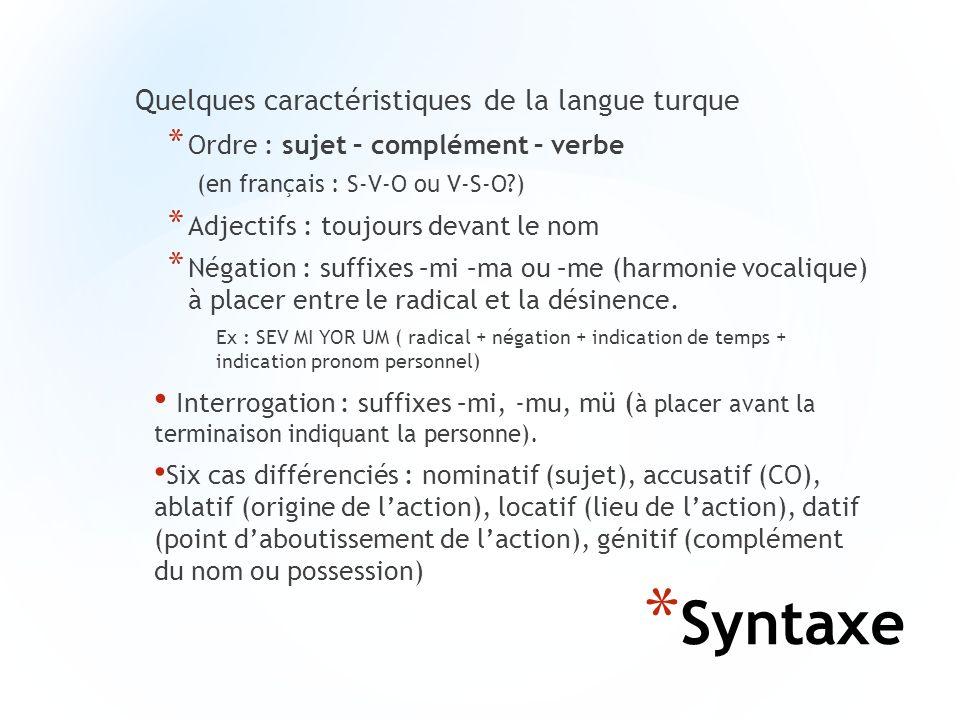 Syntaxe Quelques caractéristiques de la langue turque