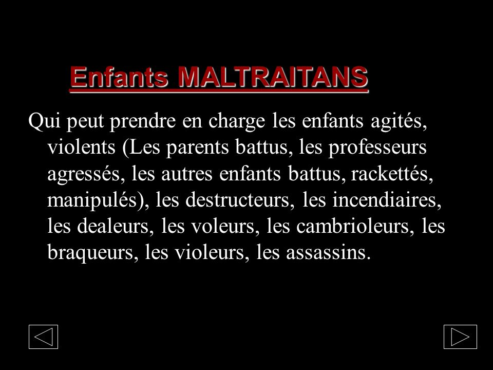 Enfants MALTRAITANS