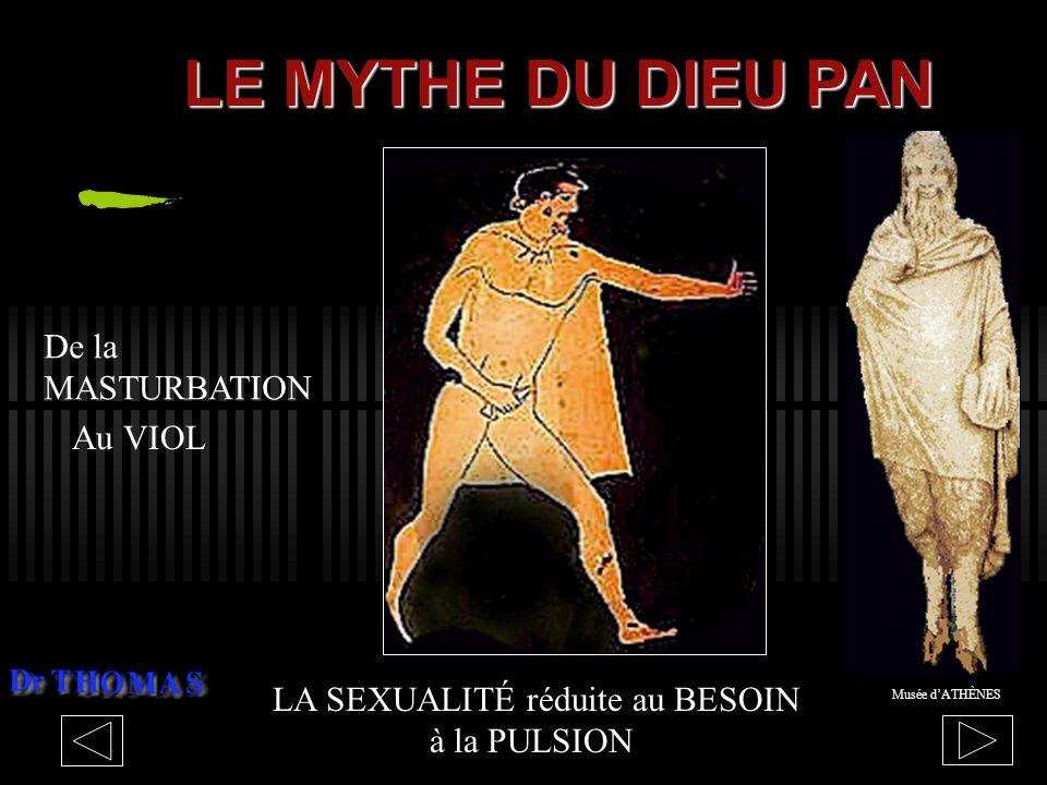 LE MYTHE DU DIEU PAN De la MASTURBATION Au VIOL
