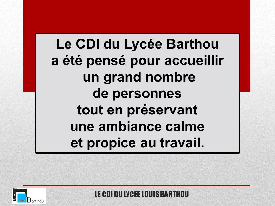 LE CDI DU LYCEE LOUIS BARTHOU