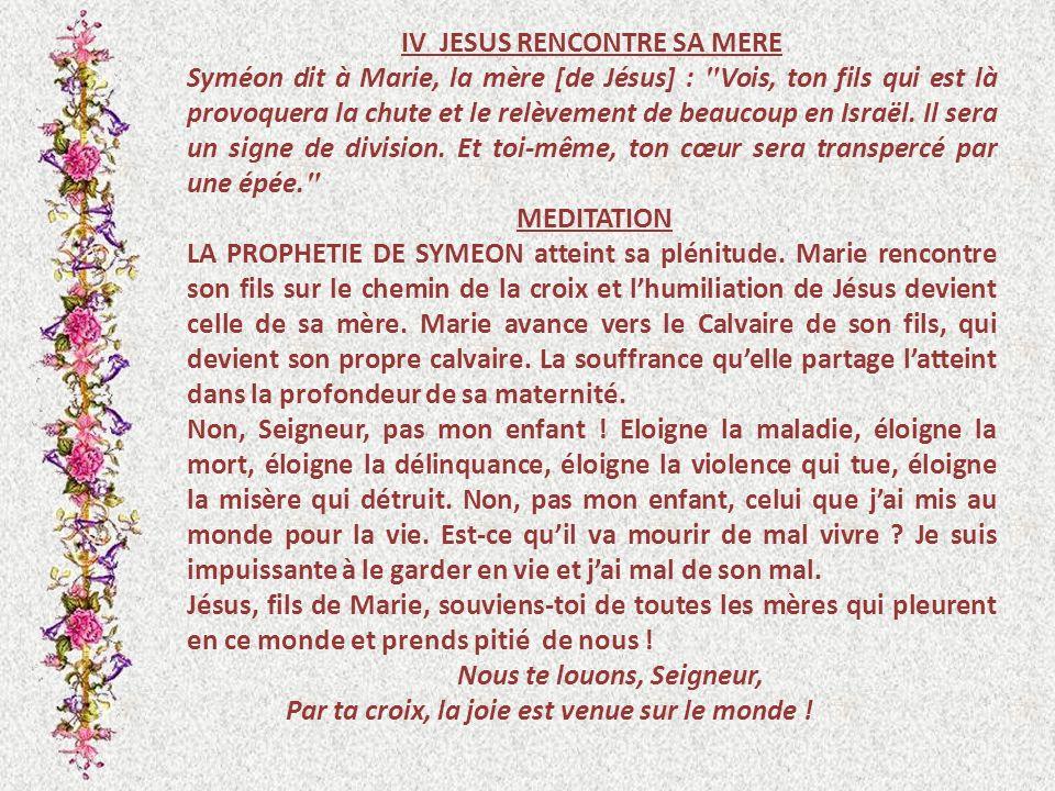 IV JESUS RENCONTRE SA MERE