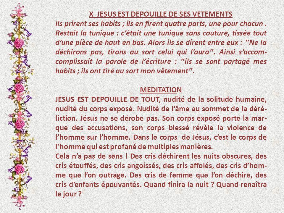 X JESUS EST DEPOUILLE DE SES VETEMENTS