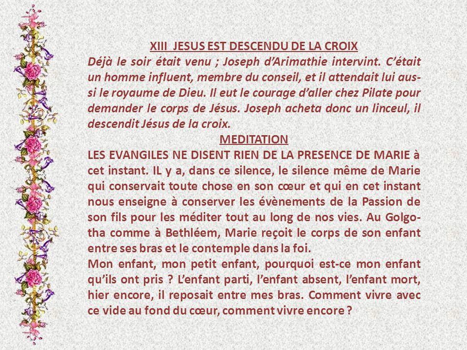 XIII JESUS EST DESCENDU DE LA CROIX