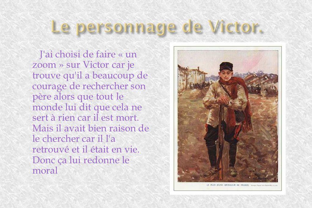 Le personnage de Victor.