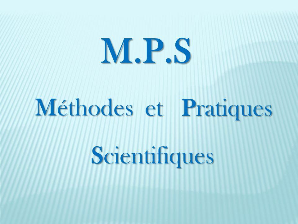 M.P.S Méthodes Scientifiques et Pratiques