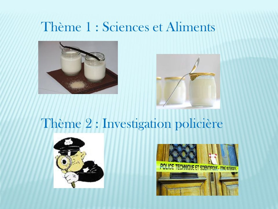 Thème 1 : Sciences et Aliments