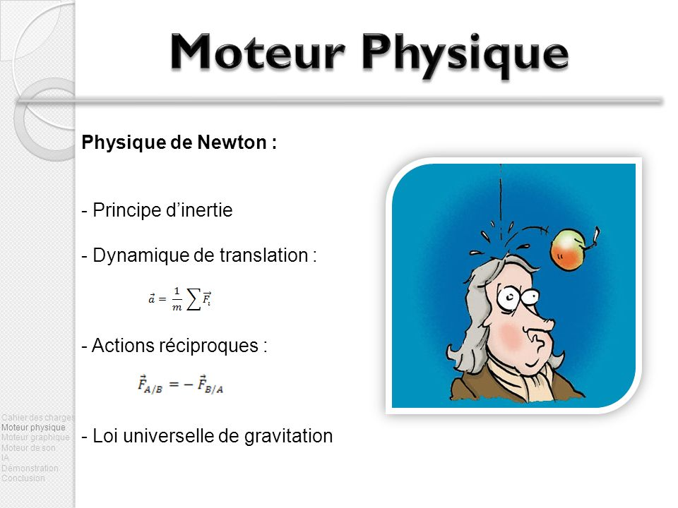Moteur Physique Physique de Newton : Principe d'inertie
