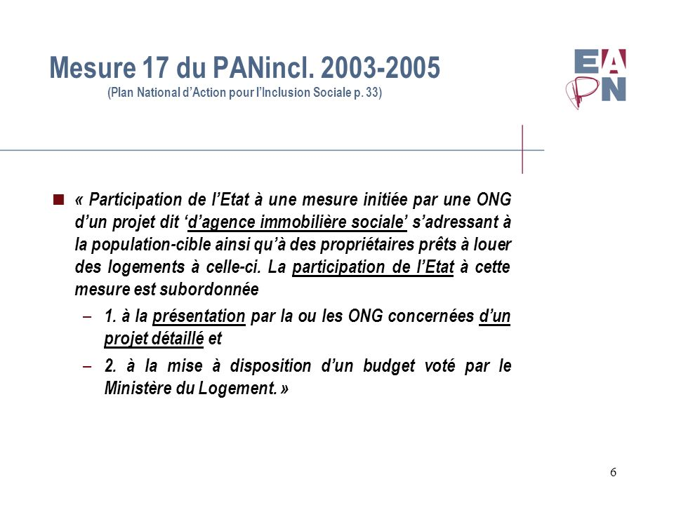 Mesure 17 du PANincl. 2003-2005 (Plan National d'Action pour l'Inclusion Sociale p. 33)