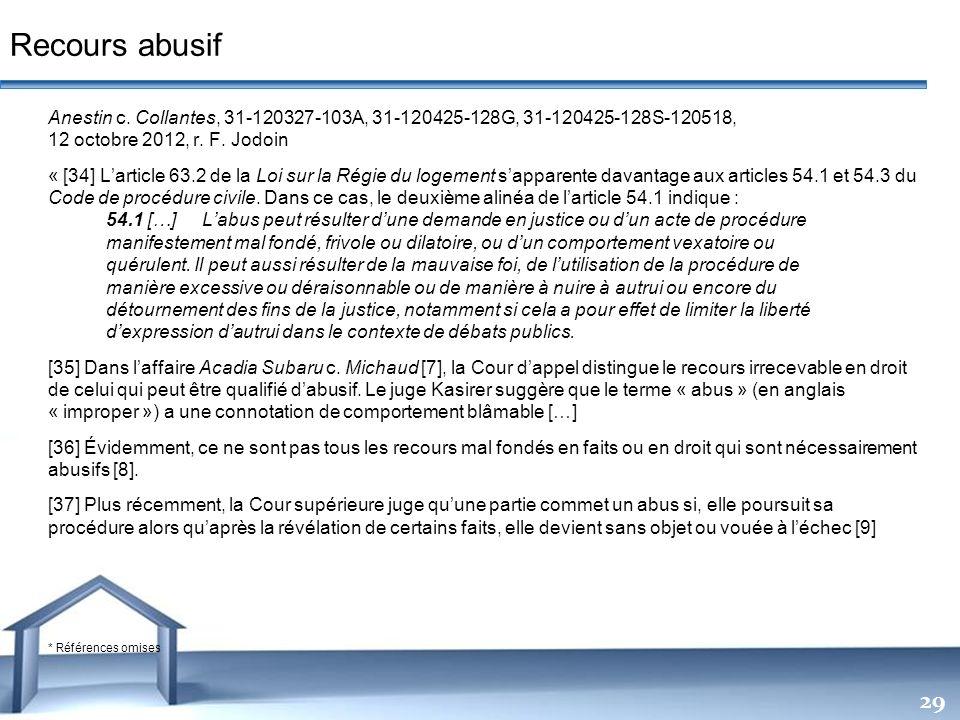 Recours abusif Anestin c. Collantes, 31-120327-103A, 31-120425-128G, 31-120425-128S-120518, 12 octobre 2012, r. F. Jodoin.