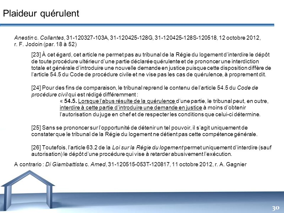 Plaideur quérulent Anestin c. Collantes, 31-120327-103A, 31-120425-128G, 31-120425-128S-120518, 12 octobre 2012,