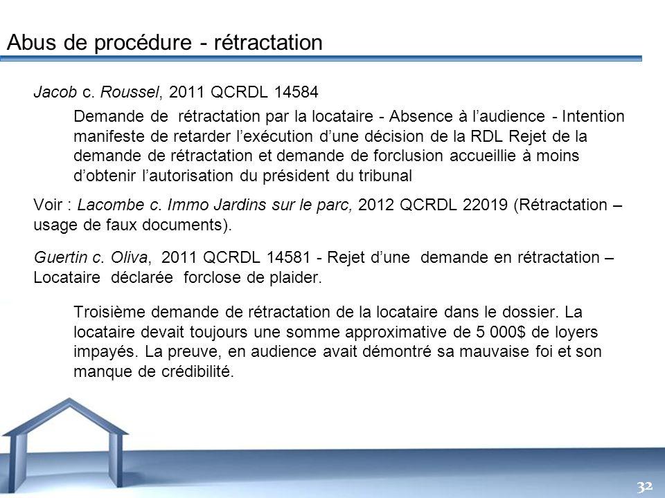Abus de procédure - rétractation