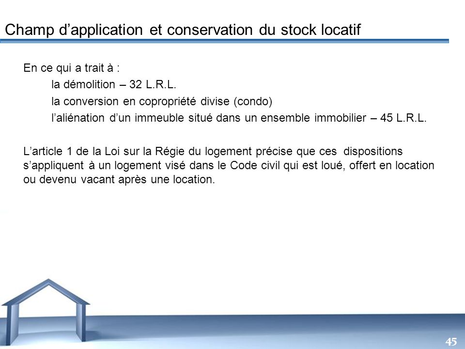Champ d'application et conservation du stock locatif