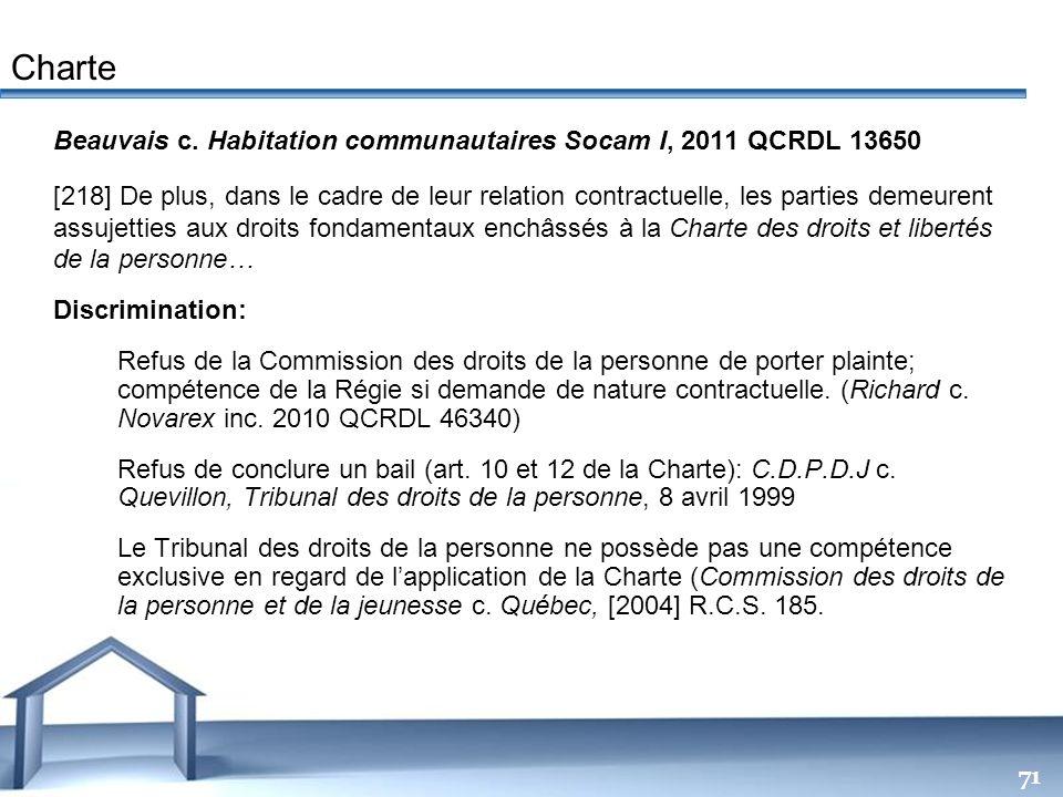 Charte Beauvais c. Habitation communautaires Socam I, 2011 QCRDL 13650