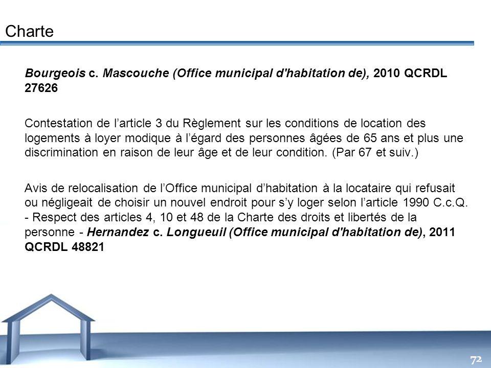 Charte Bourgeois c. Mascouche (Office municipal d habitation de), 2010 QCRDL 27626.