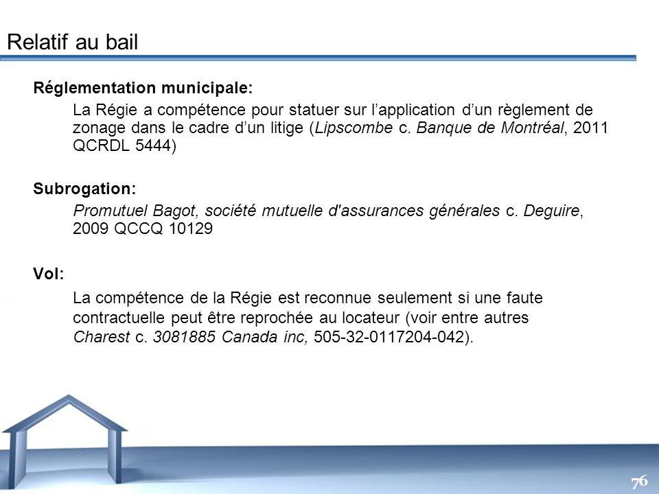 Relatif au bail Réglementation municipale:
