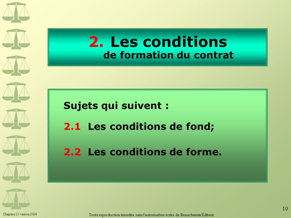 Les conditions de formation du contrat
