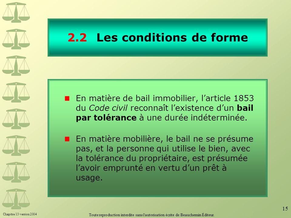 2.2 Les conditions de forme