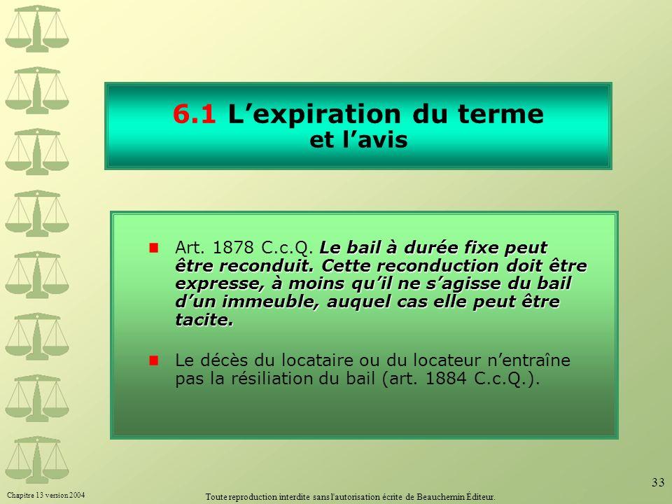 6.1 L'expiration du terme et l'avis