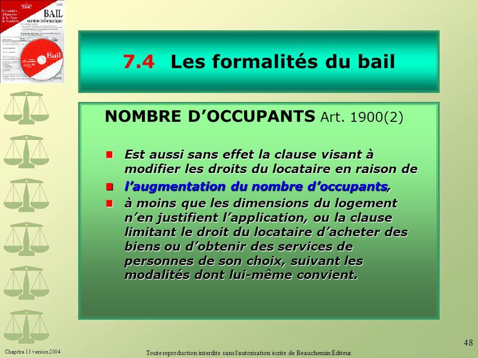 7.4 Les formalités du bail NOMBRE D'OCCUPANTS Art. 1900(2)