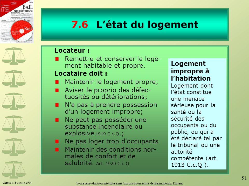 7.6 L'état du logement Locateur :