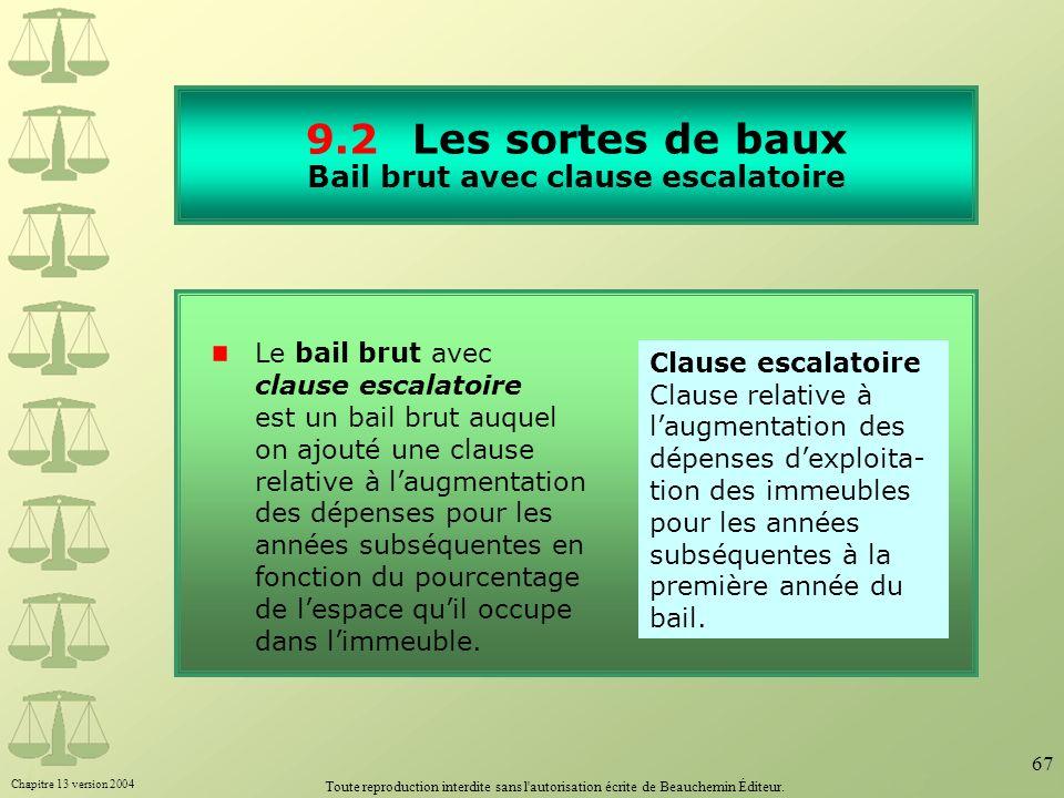 9.2 Les sortes de baux Bail brut avec clause escalatoire