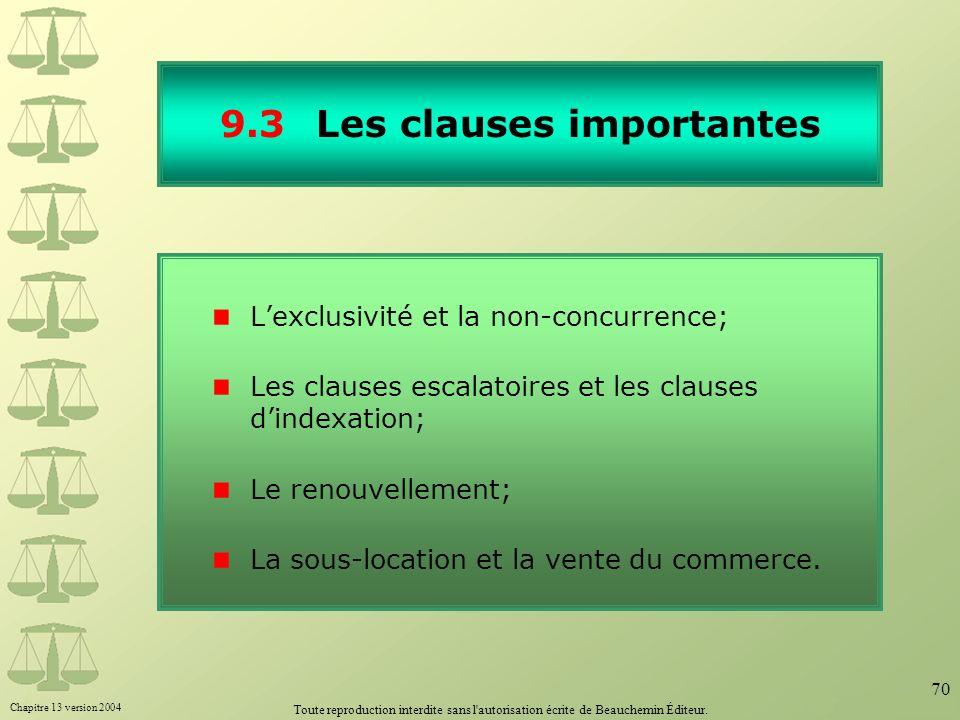 9.3 Les clauses importantes