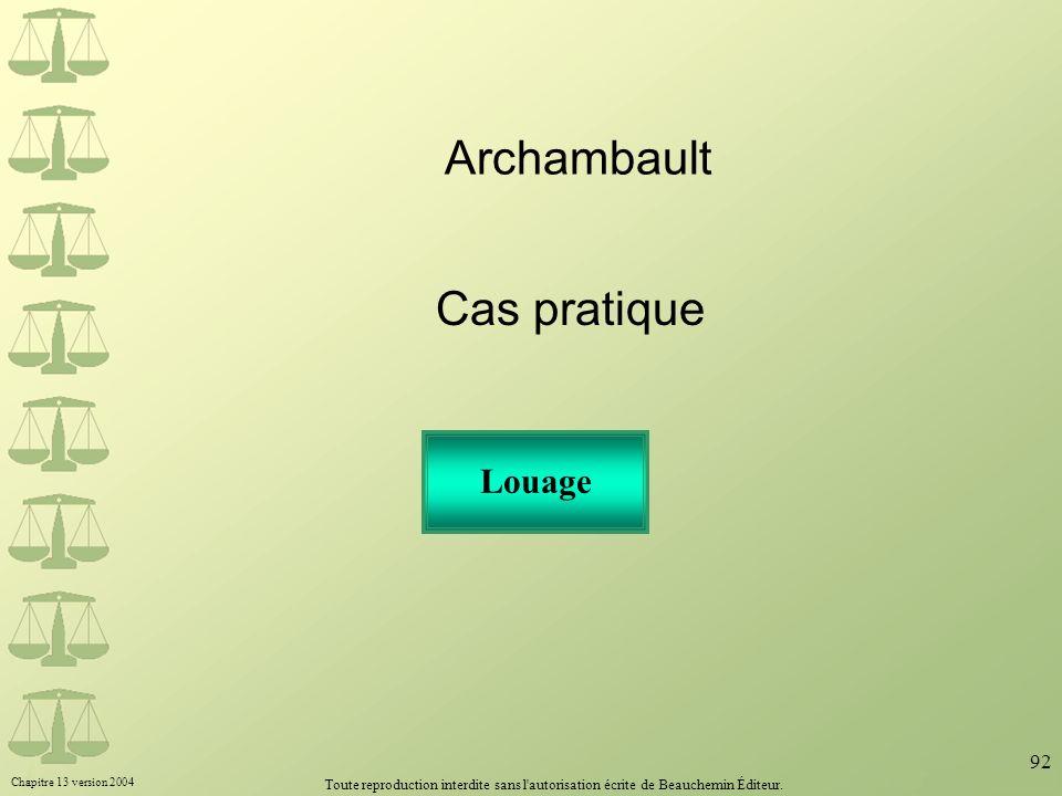 Archambault Cas pratique Louage
