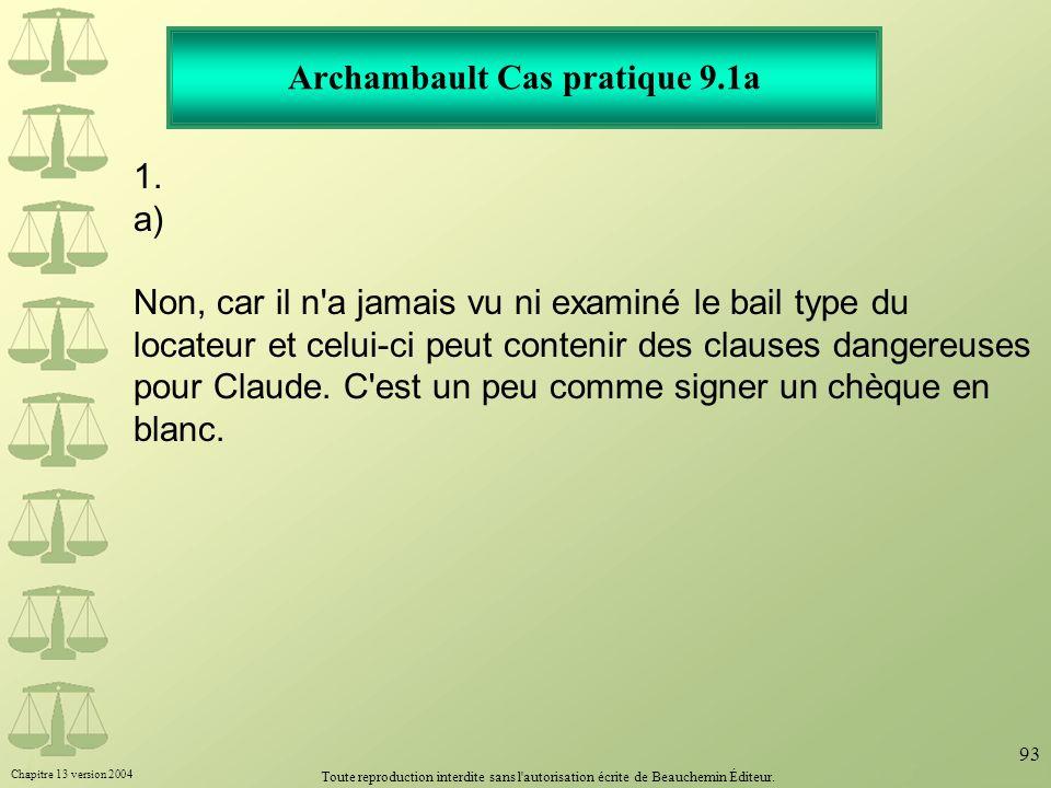 Archambault Cas pratique 9.1a