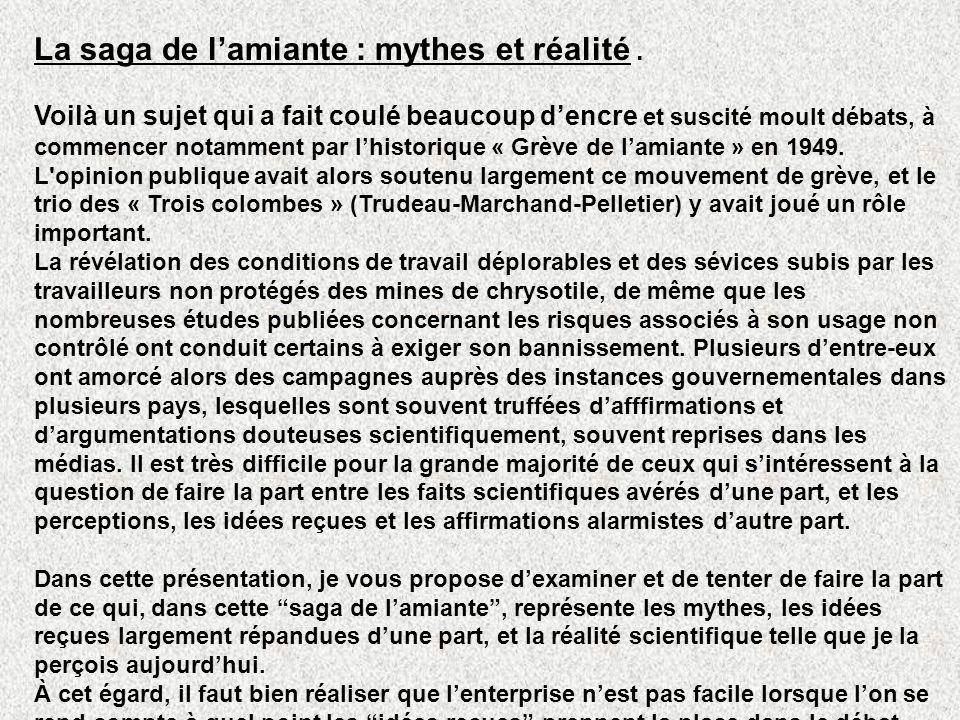 La saga de l'amiante : mythes et réalité .