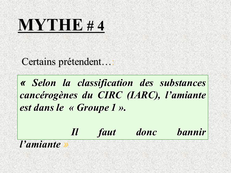 MYTHE # 4 Certains prétendent…: