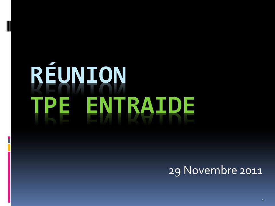 Réunion TPE Entraide 29 Novembre 2011