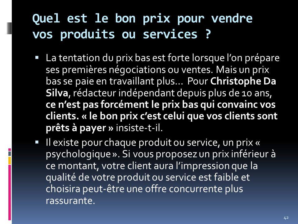 Quel est le bon prix pour vendre vos produits ou services