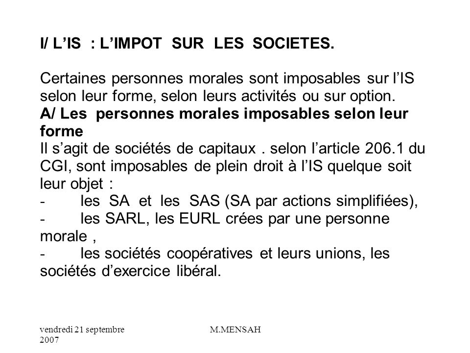 I/ L'IS : L'IMPOT SUR LES SOCIETES