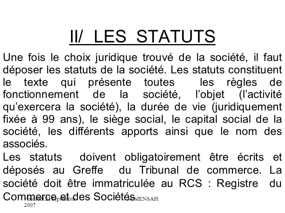 II/ LES STATUTS