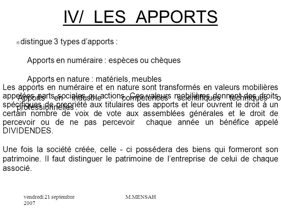 IV/ LES APPORTS - Apports en numéraire : espèces ou chèques