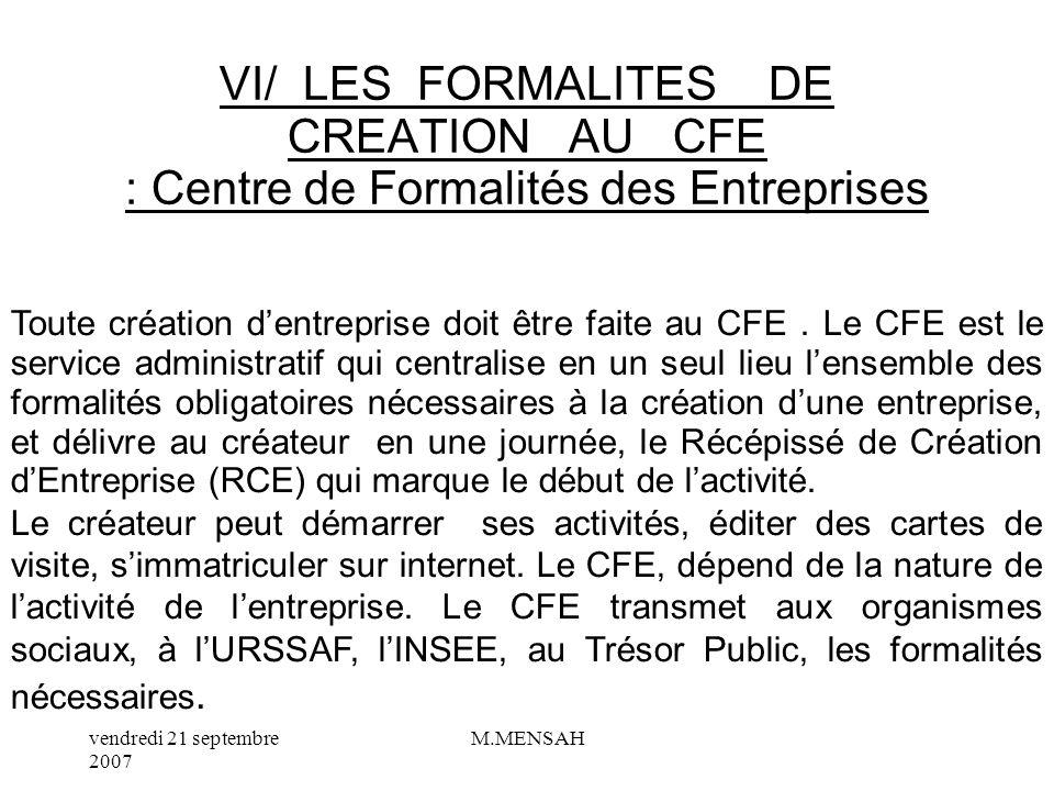 VI/ LES FORMALITES DE CREATION AU CFE : Centre de Formalités des Entreprises