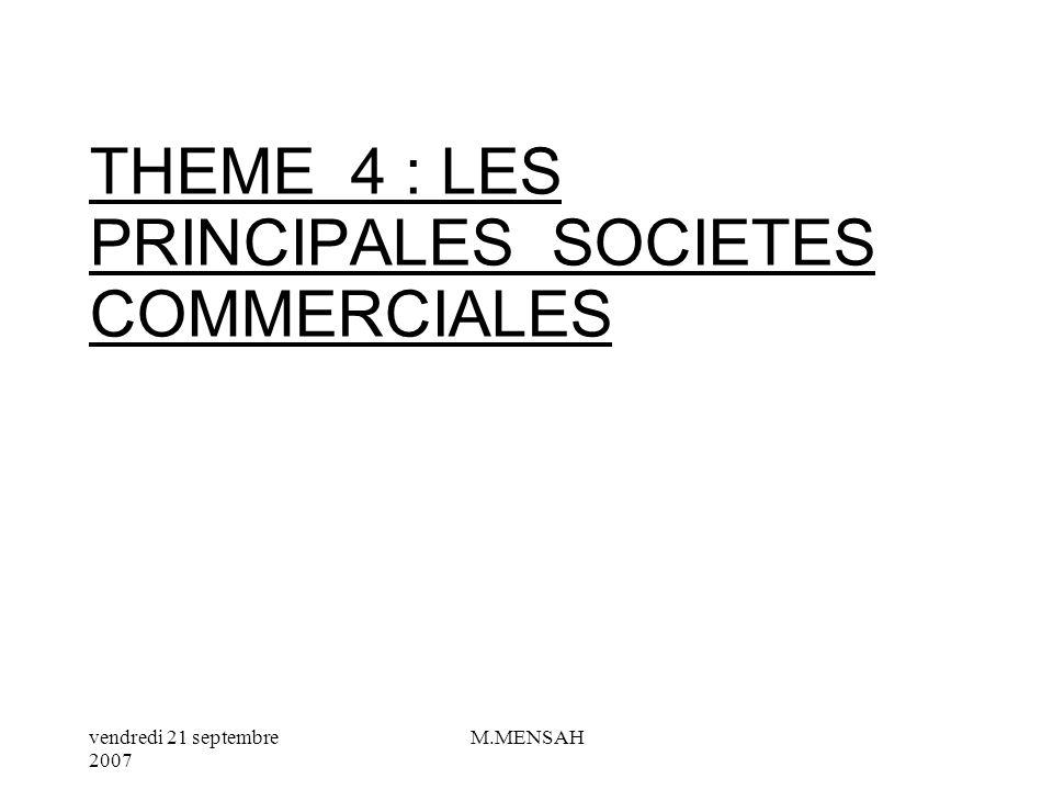 THEME 4 : LES PRINCIPALES SOCIETES COMMERCIALES