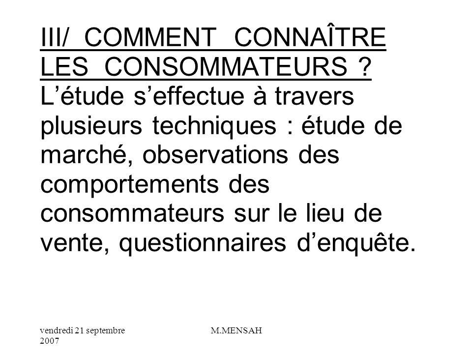 III/ COMMENT CONNAÎTRE LES CONSOMMATEURS
