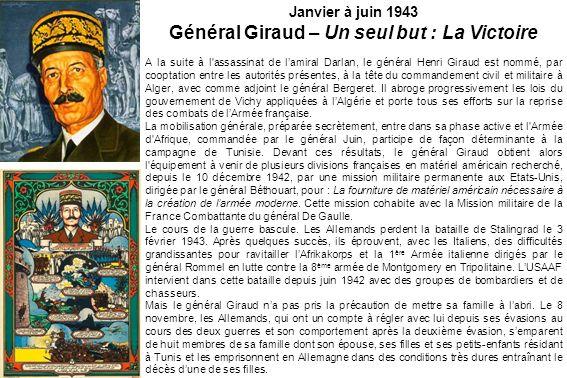Général Giraud – Un seul but : La Victoire