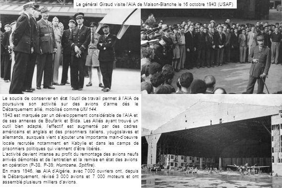 Le général Giraud visite l'AIA de Maison-Blanche le 16 octobre 1943 (USAF)