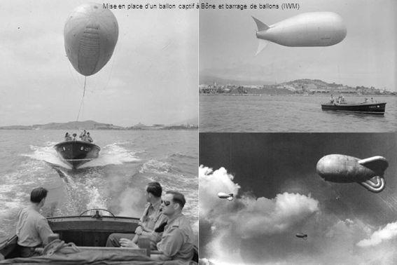 Mise en place d'un ballon captif à Bône et barrage de ballons (IWM)